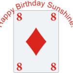 Eight of Diamonds, The Sunshine Card